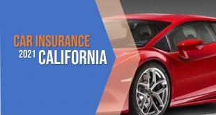 Affordable Car Insurance California 2021
